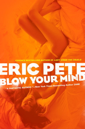 Blow Your Mind by Eric Pete