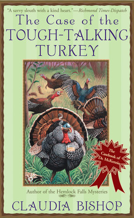 The Case of the Tough-Talking Turkey by Claudia Bishop