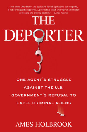The Deporter by Ames Holbrook
