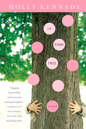 The Penny Tree by Holly Kennedy
