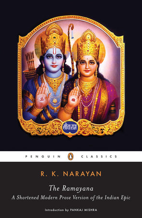 The Ramayana by R  K  Narayan | PenguinRandomHouse com: Books