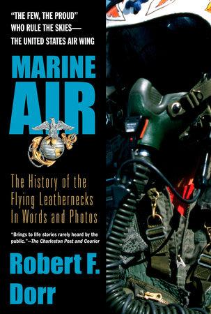 Marine Air by Robert F. Dorr