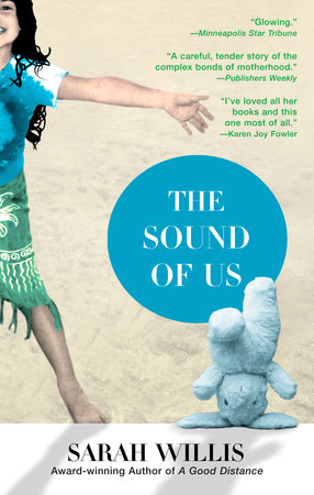 The Sound of Us by Sarah Willis