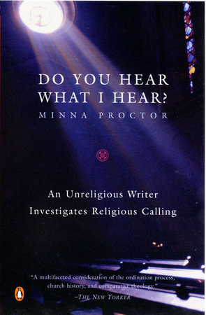 Do You Hear What I Hear? by Minna Proctor