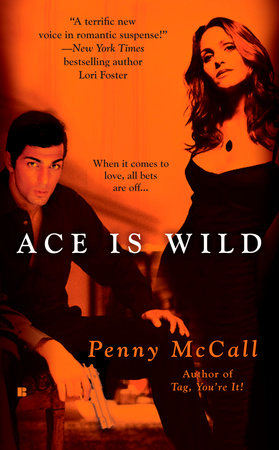 Ace Is Wild by Penny McCall