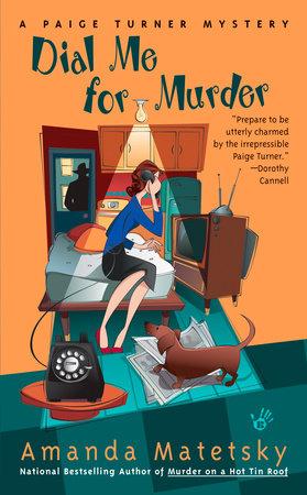 Dial Me for Murder by Amanda Matetsky