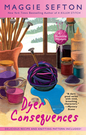 Dyer Consequences by Maggie Sefton