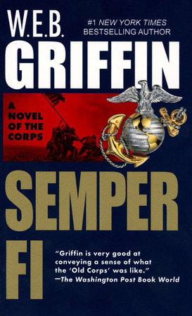 Semper Fi by W.E.B. Griffin