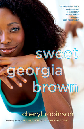 Sweet Georgia Brown by Cheryl Robinson