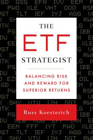The ETF Strategist by Russ Koesterich