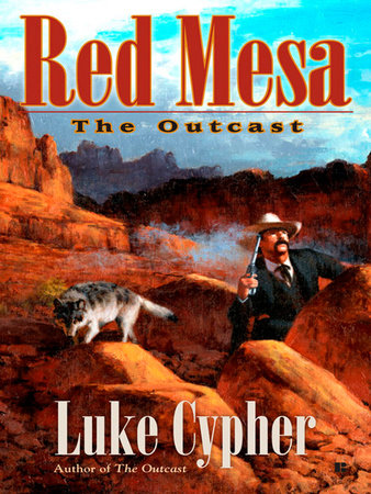 The Outcast: Red Mesa by Luke Cypher