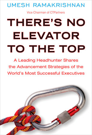There's No Elevator to the Top by Umesh Ramakrishnan