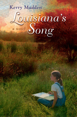Louisiana's Song by Kerry Madden-Lunsford