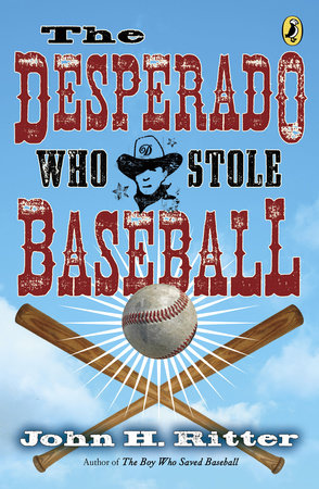 Desperado Who Stole Baseball by John Ritter