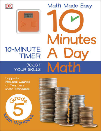 10 Minutes a Day: Math, Fifth Grade by DK