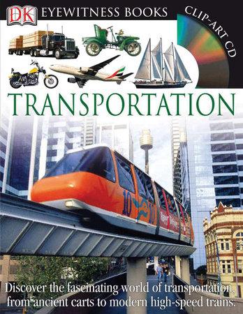 DK Eyewitness Books: Transportation by DK