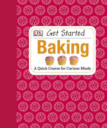 Get Started: Baking by Amanda Wright