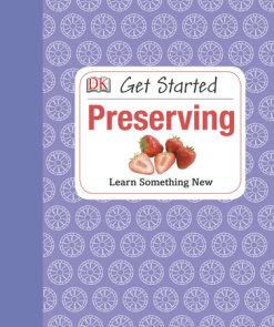 Get Started: Preserving