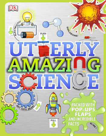 Utterly Amazing Science by Robert Winston