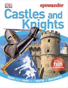 Eye Wonder: Castles and Knights