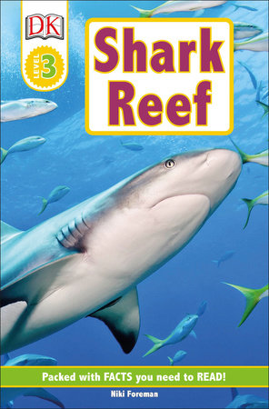 DK Readers L3: Shark Reef by Niki Foreman