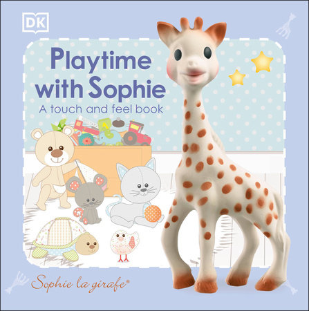 Sophie la girafe: Playtime with Sophie by DK