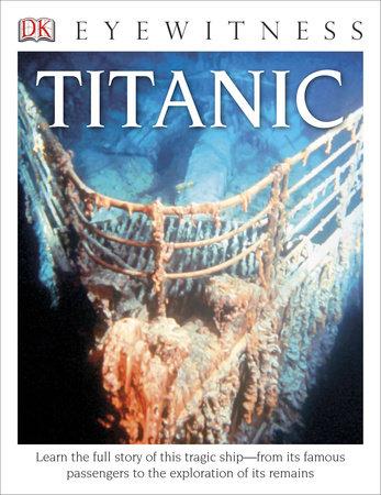 DK Eyewitness Books: Titanic by Simon Adams