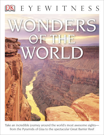 DK Eyewitness Books: Wonders of the World by DK