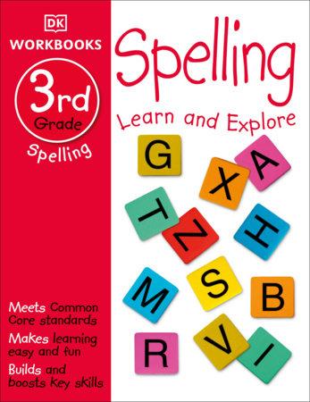 DK Workbooks: Spelling, Third Grade by DK