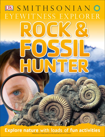 Eyewitness Explorer: Rock and Fossil Hunter by Ben Morgan and Douglas Palmer