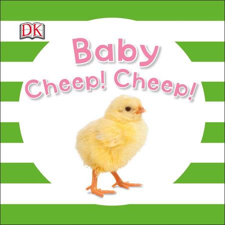 Baby Cheep! Cheep! by DK