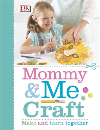 Mommy and Me Craft by DK