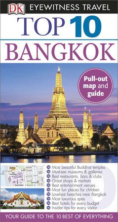 Top 10 Bangkok by DK Eyewitness