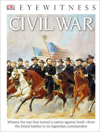 DK Eyewitness Books: Civil War by DK