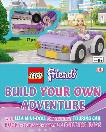 LEGO FRIENDS: Build Your Own Adventure by DK Publishing