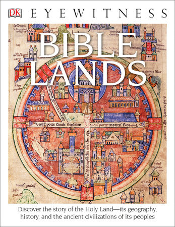 DK Eyewitness Books: Bible Lands by Jonathan Tubb