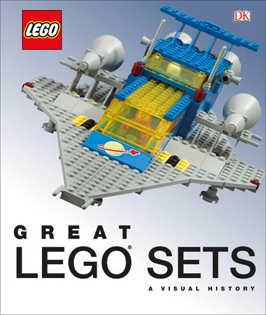 Great LEGO Sets: A Visual History (Library Edition) by Daniel Lipkowitz