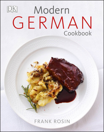 Modern German Cookbook by Frank Rosin