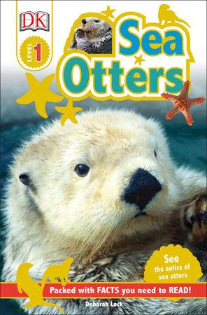 DK Readers L1: Sea Otters by DK