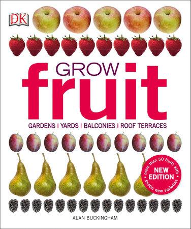 Grow Fruit by Alan Buckingham