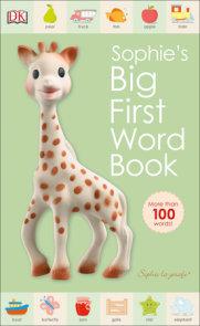 Sophie la girafe: Sophie's Big First Word Book