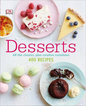 Desserts by Caroline Bretherton and Kristan Raines