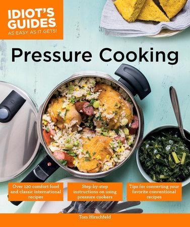 Pressure Cooking by Tom Hirschfeld