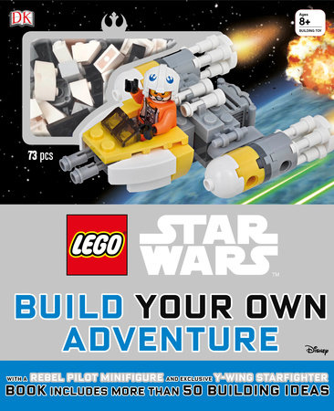 LEGO Star Wars: Build Your Own Adventure by DK and Daniel Lipkowitz