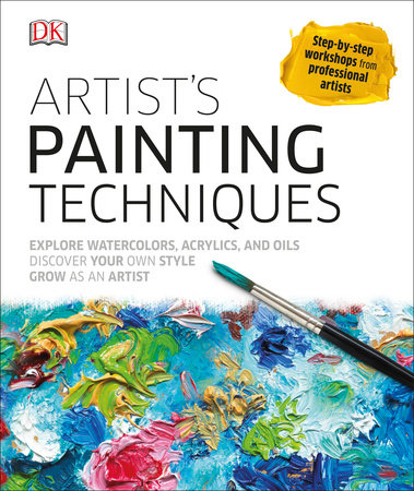 Artist's Painting Techniques by DK