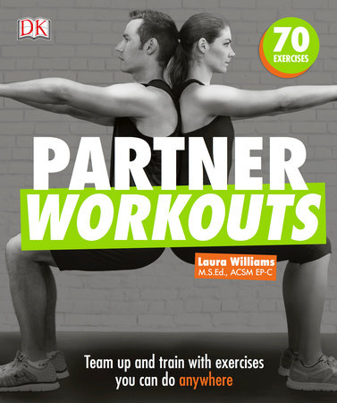 Partner Workouts by Laura Williams and Noel Ferrin