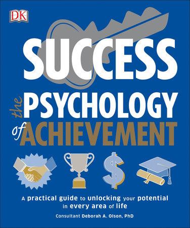 Success The Psychology of Achievement by DK