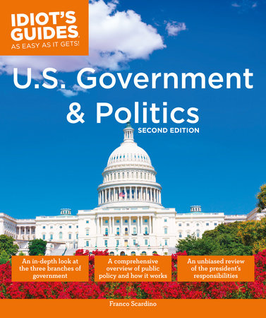 U.S. Government and Politics, 2nd Edition by Franco Scardino
