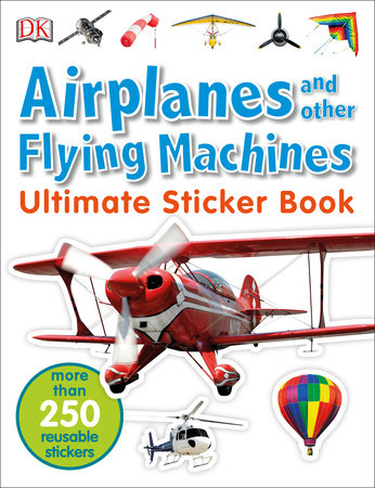 Ultimate Sticker Book: Airplanes and Other Flying Machines by DK