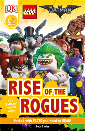 DK Readers L2: THE LEGO® BATMAN MOVIE Rise of the Rogues by DK and Beth Davies
